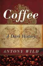 Coffee a dark history