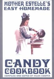 Mother Estelle's Candy