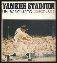 Yankee Stadium 50 Years of Drama